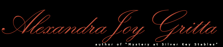 Welcome to... Alexandra Joy Gritta ...My Website